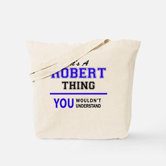 Unique Robert Tote Bag