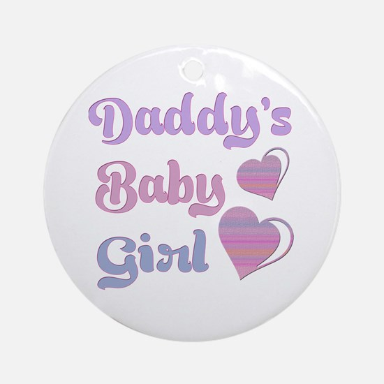 Daddy's Baby Girl Ornament (Round)