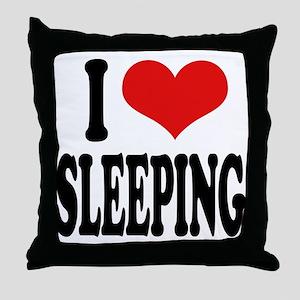 I Love Sleeping Throw Pillow