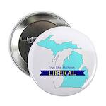 """2.25"""" Button (10 pack) True Blue Michigan LIBERAL"""