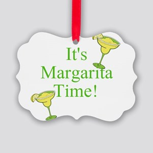 Its Margarita Time! Ornament