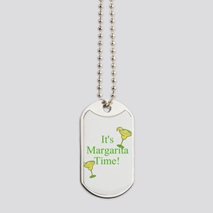 Its Margarita Time! Dog Tags