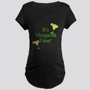 Its Margarita Time! Maternity T-Shirt