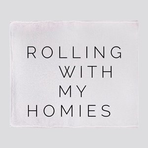 Rolling With My Homies Throw Blanket