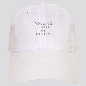 Rolling With My Homies Cap