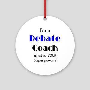 debate coach Ornament (Round)
