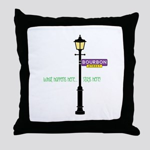 Stays Here Throw Pillow