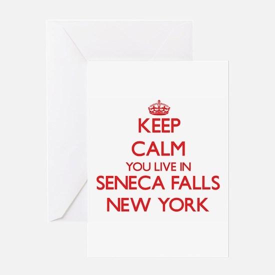 Keep calm you live in Seneca Falls Greeting Cards