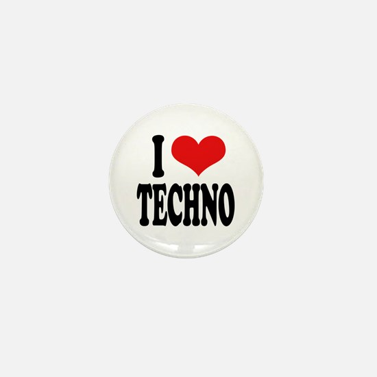 I Love Techno Mini Button