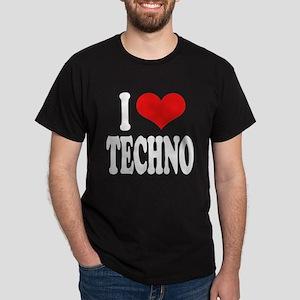 I Love Techno Dark T-Shirt