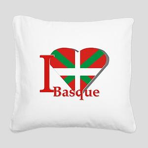 I love Basque Square Canvas Pillow