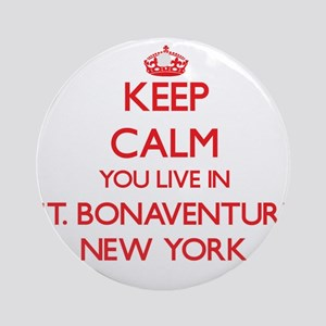 Keep calm you live in St. Bonaven Ornament (Round)