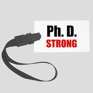 PhD Strong Luggage Tag