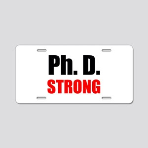 PhD Strong Aluminum License Plate