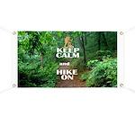Keep Calm and Hike On Banner
