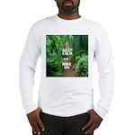 Keep Calm and Hike On Long Sleeve T-Shirt