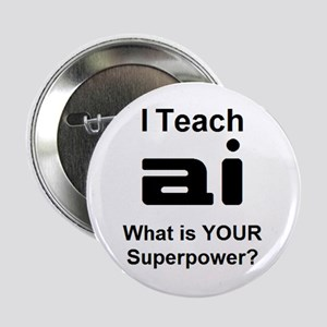 "teach ai 2.25"" Button"