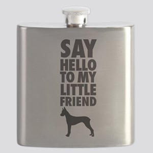 say hello to my little friend, Great Dane Flask