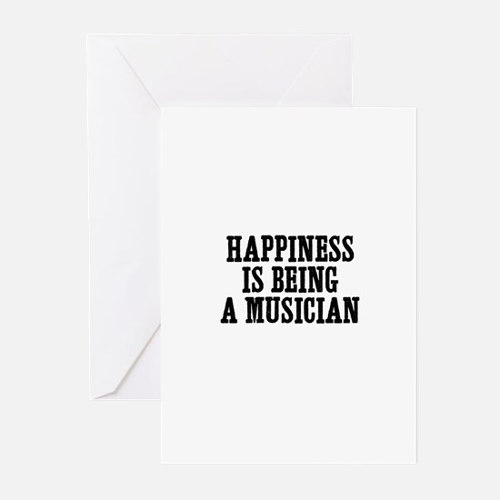 happiness is being a musician Greeting Cards (Pack