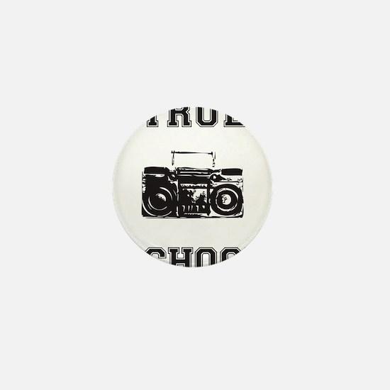 True School Mini Button