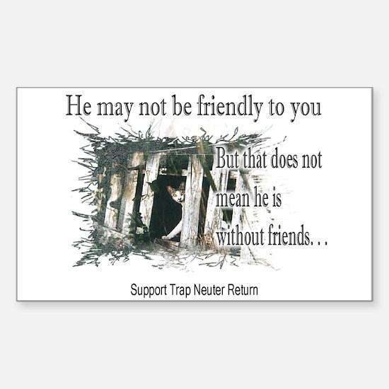 Feral Friend non affiliated Rectangle Bumper Stickers