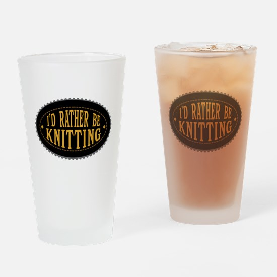I'd Rather Be Knitting Drinking Glass