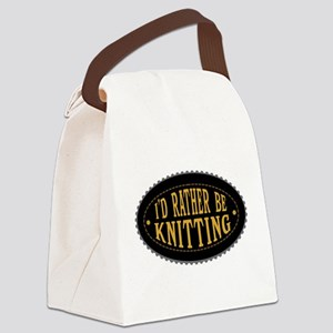 I'd Rather Be Knitting Canvas Lunch Bag