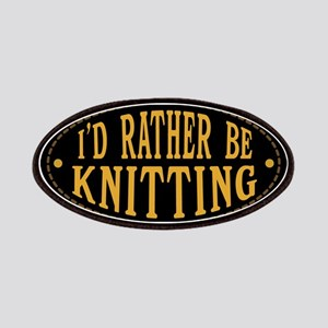 I'd Rather Be Knitting Patch