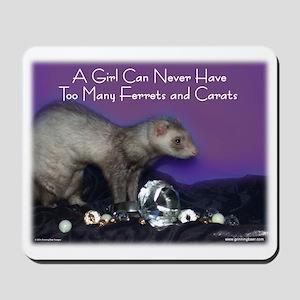 Ferrets & Carats Mousepad