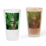 Keep Calm and Hike On Drinking Glass