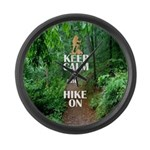 Keep Calm and Hike On Large Wall Clock
