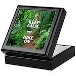 Keep Calm and Hike On Keepsake Box