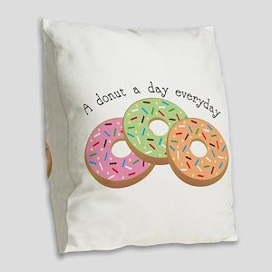 Donut_A Donut A Day Everyday Burlap Throw Pillow