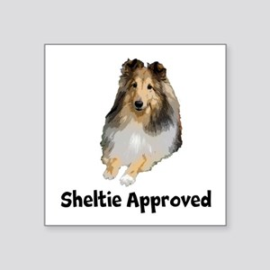 """Sheltie Approved Square Sticker 3"""" X 3"""""""