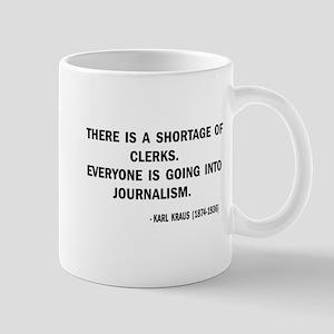A Shortage Of Clerks Mug