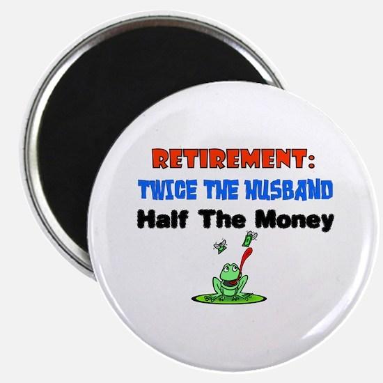 Retirementtwicethehusband Magnets