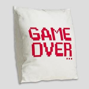 Game Over Burlap Throw Pillow