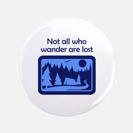 "NOT ALL WHO WANDER 3.5"" Button (100 pack)"