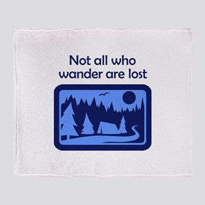 NOT ALL WHO WANDER Throw Blanket
