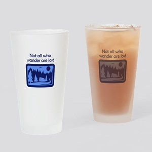 NOT ALL WHO WANDER Drinking Glass