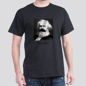 Marx Was Serious T-Shirt
