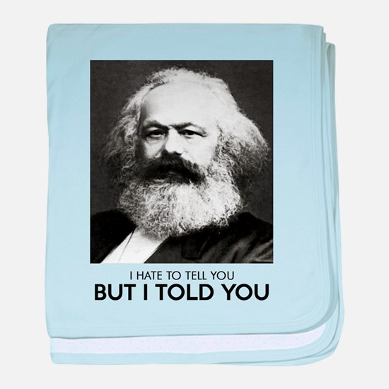 Marx Told You baby blanket
