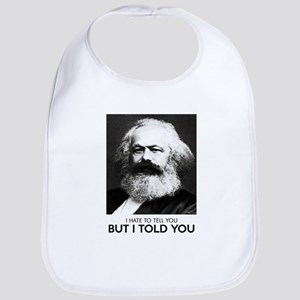 Marx Told You Bib