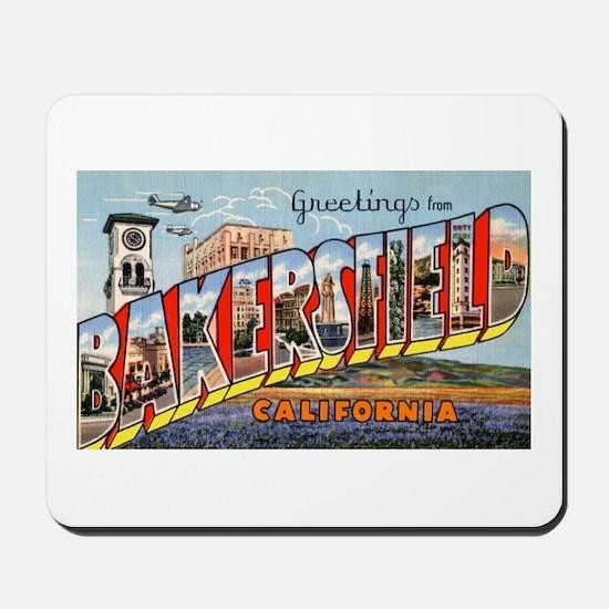 Bakersfield California Greetings Mousepad