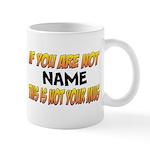 Not Your Mug