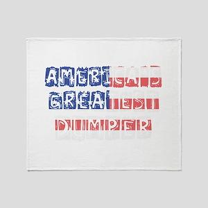 America's Greatest Dumper Throw Blanket