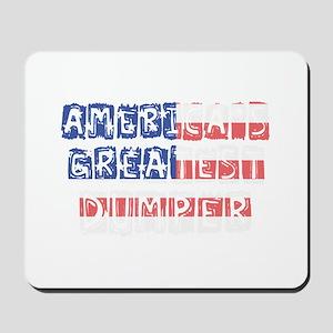 America's Greatest Dumper Mousepad