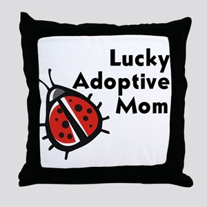 Lucky Adoptive Mom Throw Pillow