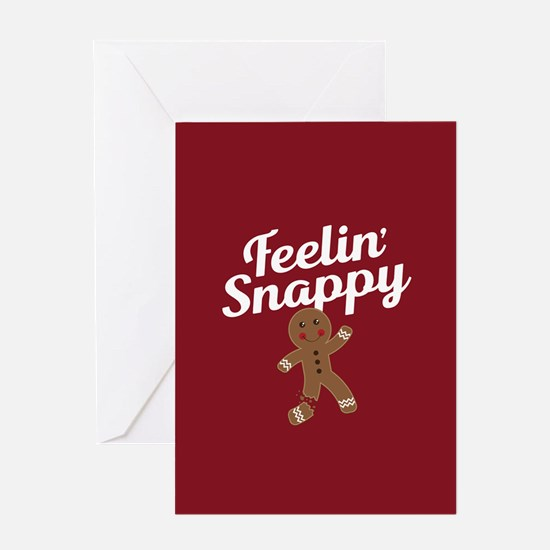 Feelin Snappy Greeting Card