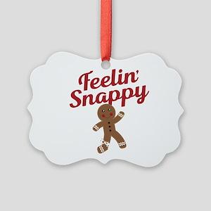 Feelin Snappy Picture Ornament